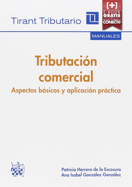 TRIBUTACIÓN COMERCIAL, ASPECTOS BÁSICOS Y APLICACIÓN PRÁCTICA
