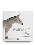 PLATERO Y YO  EDICION COMPLETA ILUSTRADA