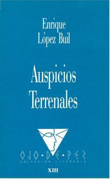 OJO DE PEZ.13/AUSPICIOS TERRENALES.