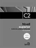 SOLUCIONARI NIVELL SUPERIOR C2. EDICIÓ 2017.