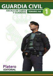 GUARDIA CIVIL. ESCALA DE CABOS Y GUARDIAS. TEMARIO, VOLUMEN I.