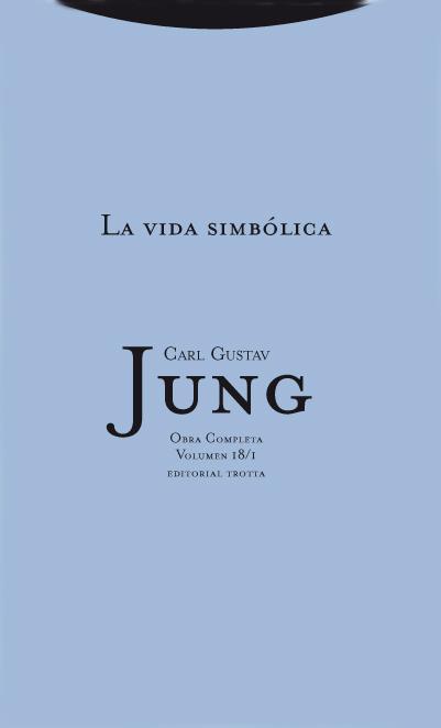 LA VIDA SIMBÓLICA 1. OBRA COMPLETA VOLUMEN 18