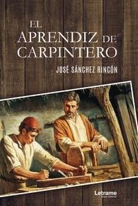 EL APRENDIZ DE CARPINTERO.