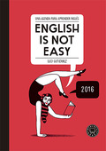 ENGLISH IS NOT EASY - DIARY.