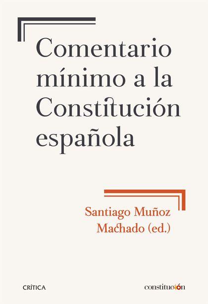 COMENTARIO MÍNIMO A LA CONSTITUCIÓN ESPAÑOLA.