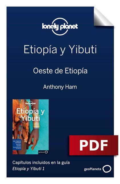 Etiopía y Yibuti 1. Oeste de Etiopía