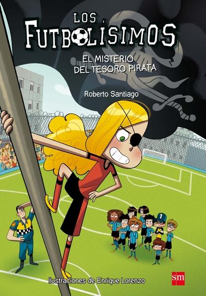 FUTBOLISIMOS 10 EL MISTERIO DEL TESORO PIRATA