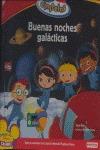 LITTLE EINSTEINS. BUENAS NOCHES GALÁCTICAS..