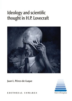 IDEOLOGY AND SCIENTIFIC THOUGHT IN H P LOVECRAFT.