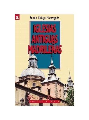 IGLESIAS ANTIGUAS DE MADRID