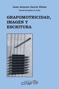 GRAFOMOTRICIDAD, IMAGEN Y ESCRITURA.
