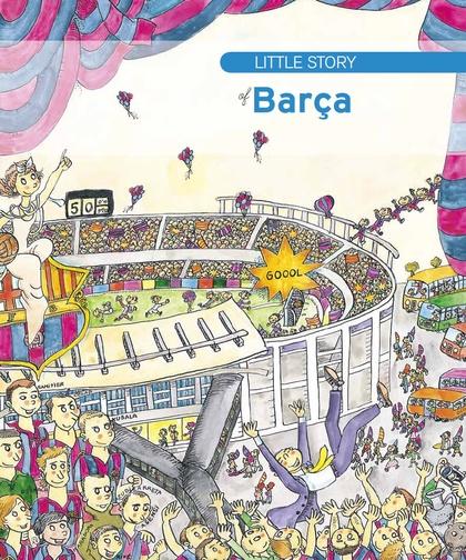 LITTLE STORY OF BARÇA