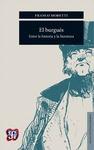 BURGUES ENTRE LA HISTORIA Y LA LITERATURA, EL