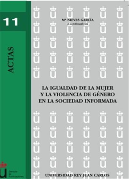 La igualdad de la mujer y la violencia de género en la sociedad informada