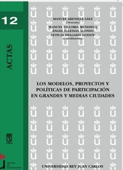 Los modelos, proyectos y políticas de participación en grandes y medias ciudades
