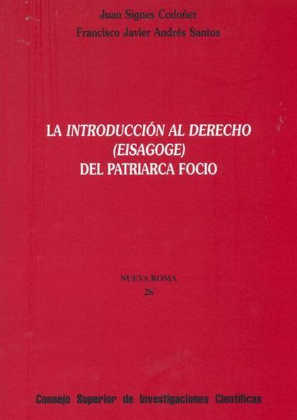 LA INTRODUCCIÓN AL DERECHO (EISAGOGE) DEL PATRIARCA FOCIO