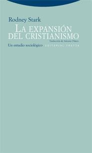 LA EXPANSIÓN DEL CRISTIANISMO : UN ESTUDIO SOCIOLÓGICO