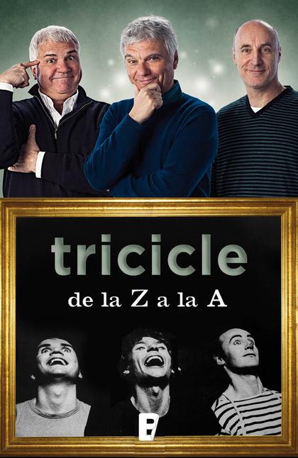 TRICICLE DE LA Z A LA A.