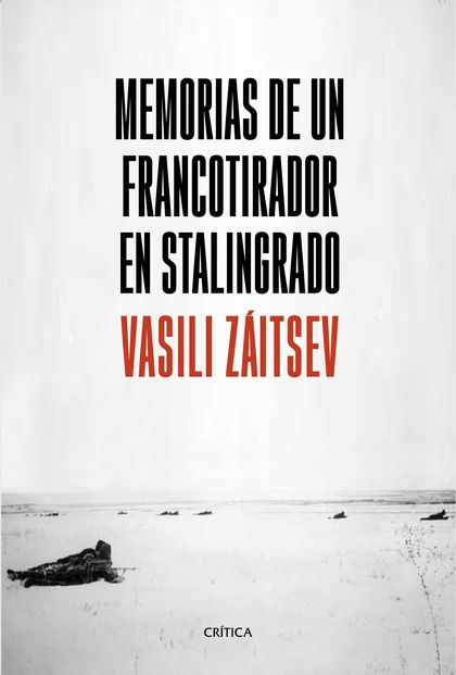 MEMORIAS DE UN FRANCOTIRADOR EN STALINGRADO.