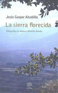 LA SIERRA FLORECIDA.