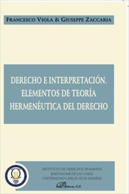 Derecho e interpretación. Elementos de teoría hermenéutica del derecho
