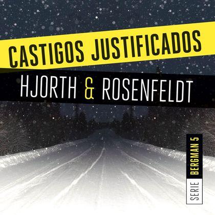 CASTIGOS JUSTIFICADOS (SERIE BERGMAN 5).