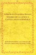 TESORO DE LA LENGUA CASTELLANA O ESPAÑOLA. EDICIÓN INTEGRAL E ILUSTRADA DE IGNACIO ARELLANO Y R