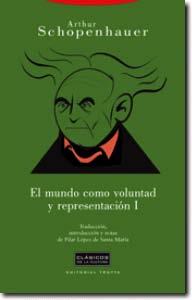 MUNDO COMO VOLUNTAD Y REPRESENTACION I,EL.