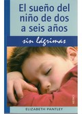 EL SUEÑO DEL NIÑO DE 2 A 6 AÑOS.SIN LAGRIMAS.