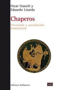 CHAPEROS. PRECARIADO Y PROSTITUCIÓN HOMOSEXUAL