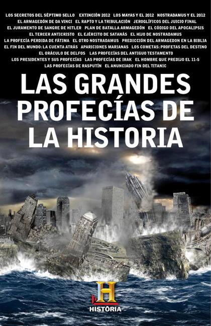 LAS GRANDES PROFECÍAS DE LA HISTORIA.