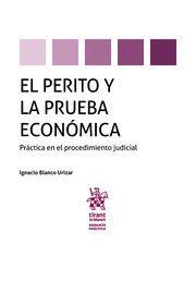 EL PERITO Y LA PRUEBA ECONOMICA.