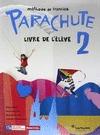 PARACHUTE 2 ELEVE.