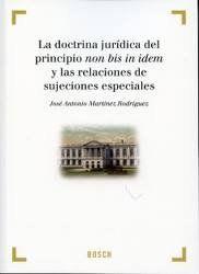 LA DOCTRINA JURIDICA DEL PRINCIPIO NON BIS IN IDEM