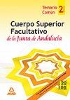 CUERPO SUPERIOR FACULTATIVO DE LA JUNTA DE ANDALUCÍA. TEMARIO COMÚN. VOLUMEN II.