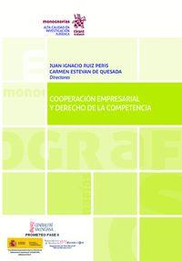 COOPERACION EMPRESARIAL Y DERECHO DE LA COMPETENCIA.