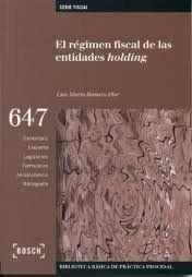 EL RÉGIMEN FISCAL DE LAS ENTIDADES HOLDING