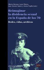 REIMAGINAR LA DISIDENCIA SEXUAL EN LA ESPAÑA DE LOS 70