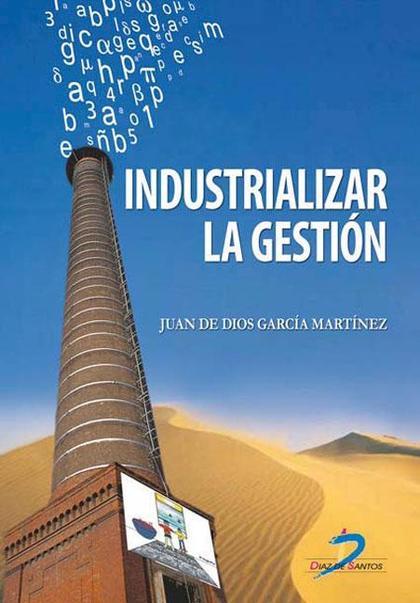Industrializar la gestión