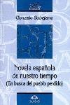 NOVELA ESPAÑOLA DE NUESTRO TIEMPO, 1940-1974: EN BUSCA DEL PUEBLO PERDIDO