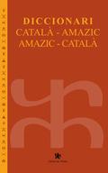 DICCIONARI CATALÀ-AMAZIC / AMAZIC-CATALÀ.