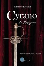 CYRANO DE BERGERAC - CASTELLANO. ADAPTACION DE SILVIA LLORENTE
