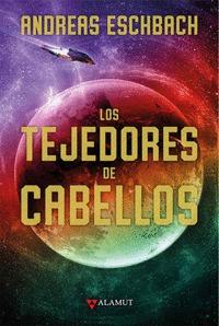 TEJEDORES DE CABELLOS,LOS