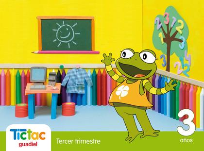 PROYECTO TIC TAC, EDUCACIÓN INFANTIL, 3 AÑOS. 3 TRIMESTRE