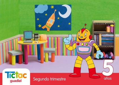 PROYECTO TIC TAC, EDUCACIÓN INFANTIL, 5 AÑOS. 2 TRIMESTRE