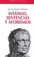 MÁXIMAS, SENTENCIAS Y AFORISMOS.