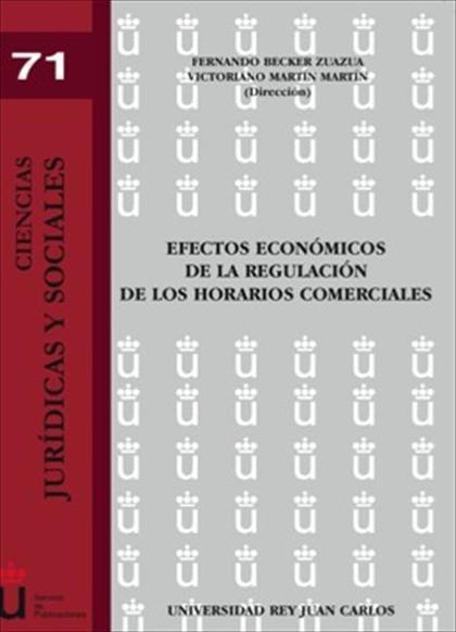 Efectos económicos de la regulación de los horarios comerciales