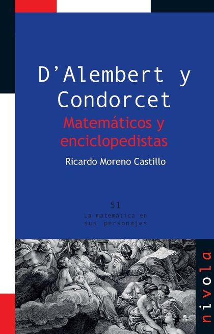 D?´ALEMBERT Y CONDORCET : MATEMÁTICOS Y ENCICLOPEDISTAS