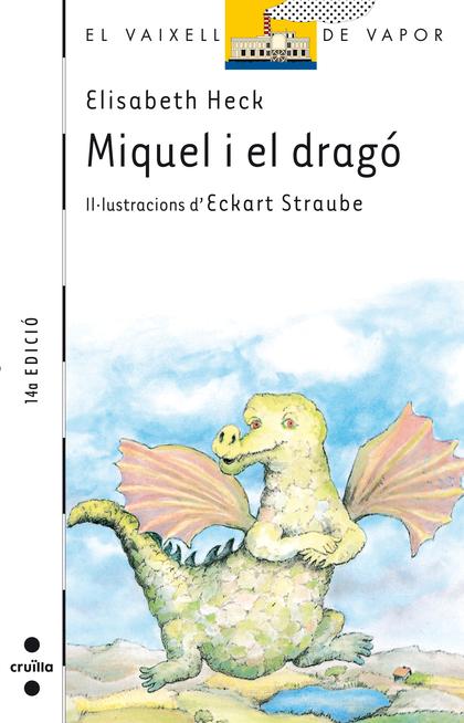 MIQUEL I EL DRAGÓ