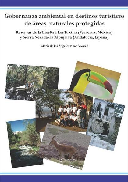 Gobernanza ambiental en destinos turísticos de áreas naturales protegidas
